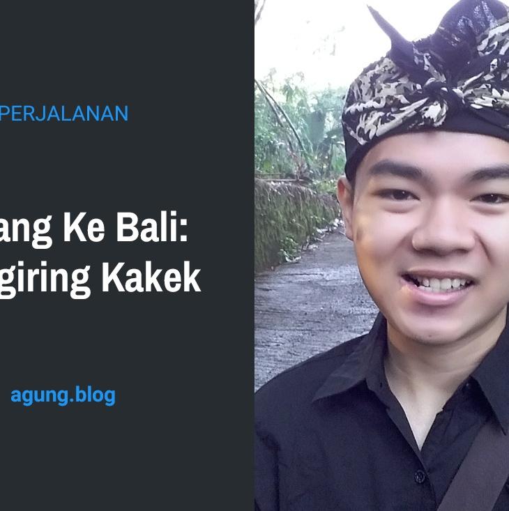Pulang ke Bali: Mengiring Kakek