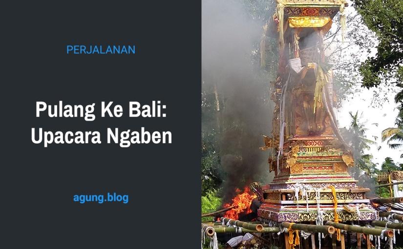 Pulang Ke Bali: UpacaraNgaben