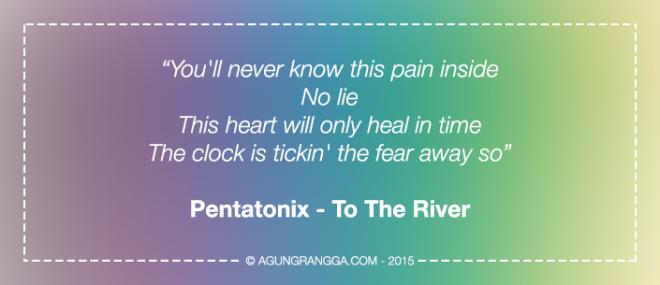 Pentatonix - To The River