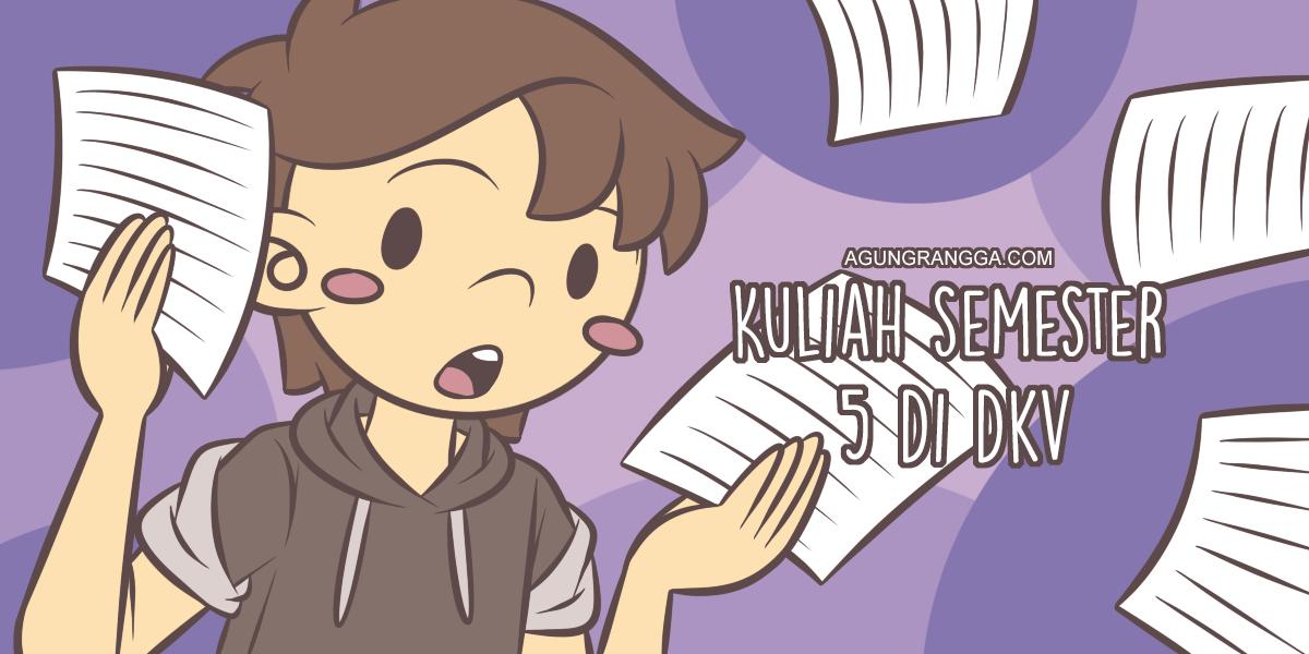 Kuliah Semester 5 di DKV