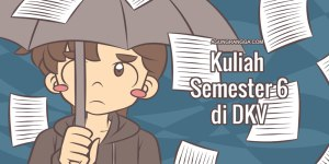 Kuliah Semester 6 di DKV.