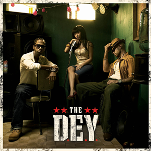 The D.E.Y – Give You The World