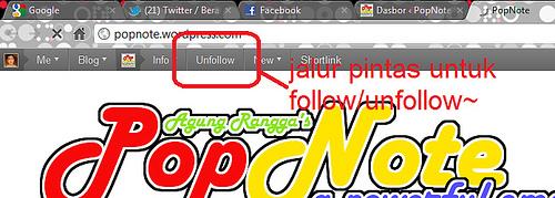 ada jalur pintas untuk langsung follow/unfollow, tinggal klik aja