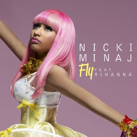 Nicki Minaj – Fly (feat. Rihanna)