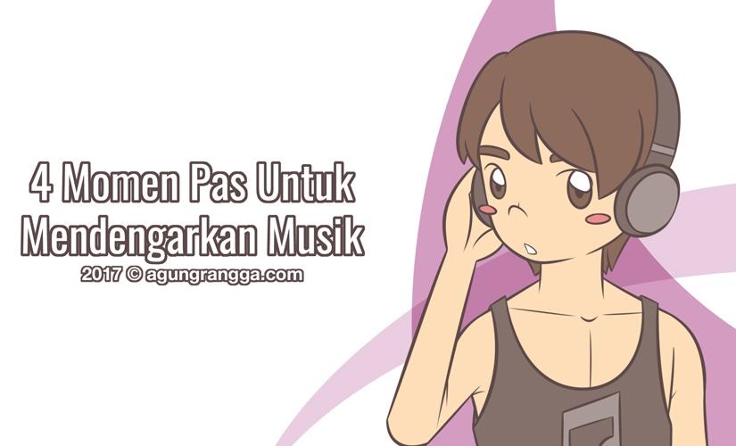 4 Momen Pas Untuk MendengarkanMusik