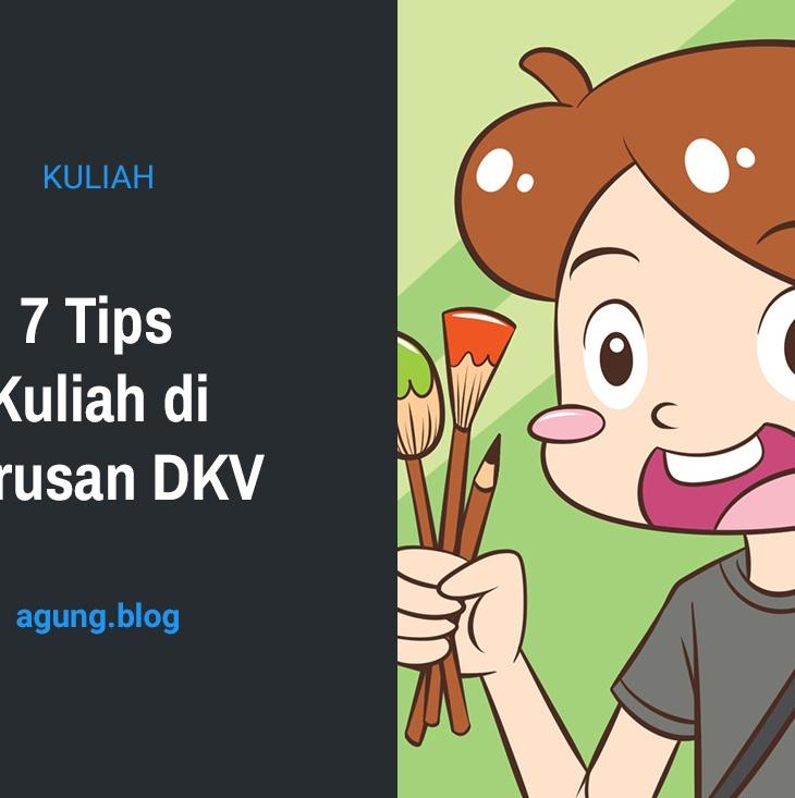 7 Tips Kuliah di Jurusan DKV