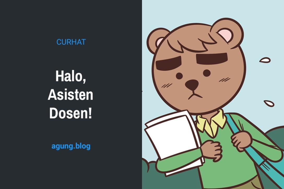 Halo, Asisten Dosen!