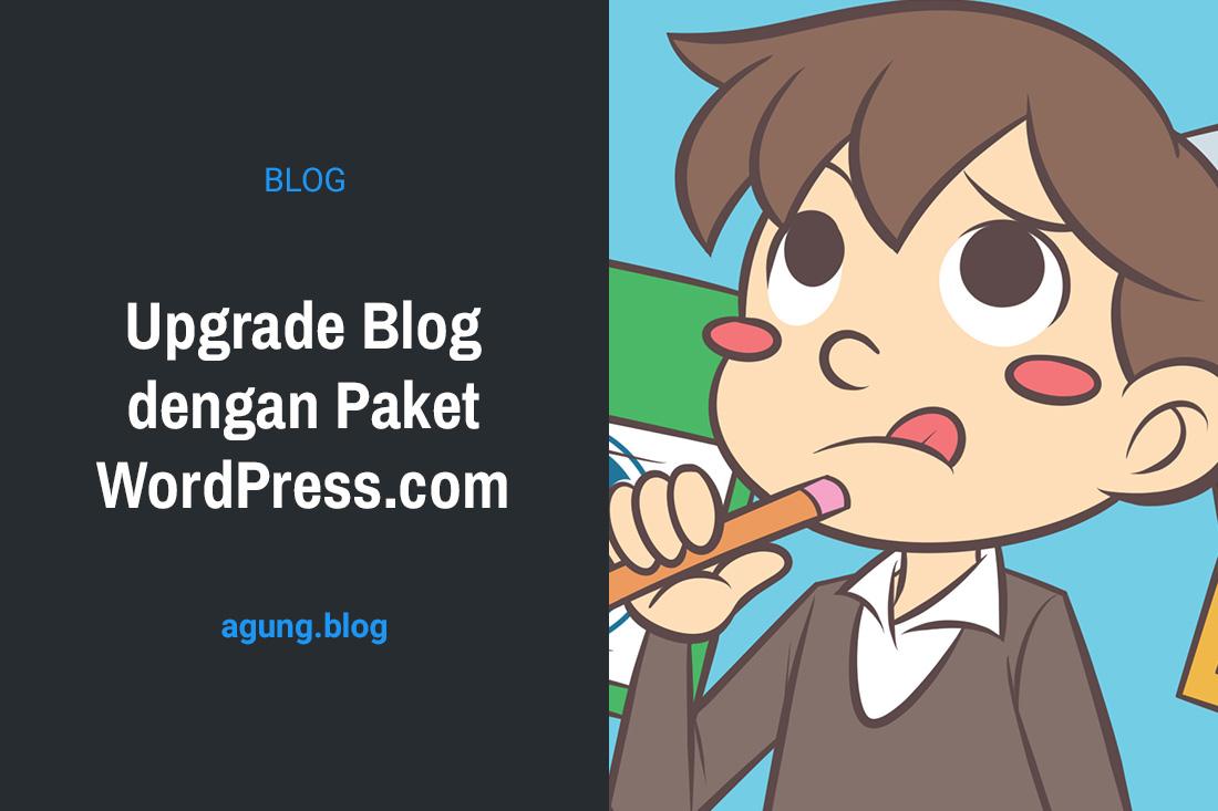 Upgrade Blog dengan Paket WordPress.com